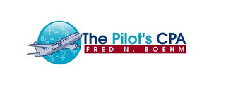 mark for THE PILOT'S CPA FRED N. BOEHM, trademark #85836081