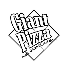 mark for GIANT PIZZA PIZZA, GRINDERS, AND MORE, trademark #85836287
