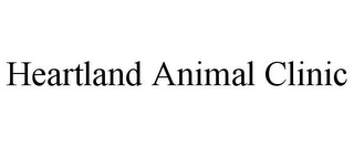 mark for HEARTLAND ANIMAL CLINIC, trademark #85836464