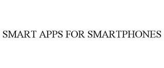 mark for SMART APPS FOR SMARTPHONES, trademark #85836791