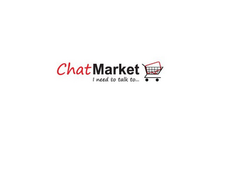 mark for CHATMARKET I NEED TO TALK TO..., trademark #85836977