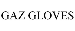 mark for GAZ GLOVES, trademark #85837033