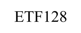 mark for ETF128, trademark #85837418