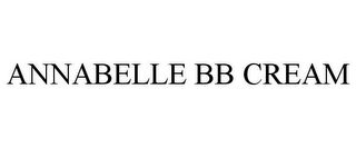 mark for ANNABELLE BB CREAM, trademark #85837482