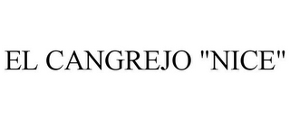 "mark for EL CANGREJO ""NICE"", trademark #85837923"