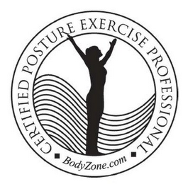 mark for CERTIFIED POSTURE EXERCISE PROFESSIONAL BODYZONE.COM, trademark #85837944