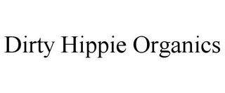 mark for DIRTY HIPPIE ORGANICS, trademark #85838173
