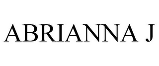 mark for ABRIANNA J, trademark #85838213