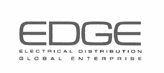 mark for EDGE ELECTRICAL DISTRIBUTION GLOBAL ENTERPRISE, trademark #85838246