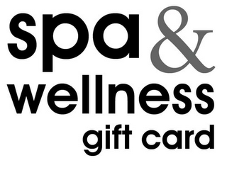 mark for SPA & WELLNESS GIFT CARD, trademark #85838502