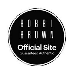 mark for BOBBI BROWN OFFICIAL SITE GUARANTEED AUTHENTIC, trademark #85838744