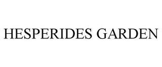 mark for HESPERIDES GARDEN, trademark #85838988