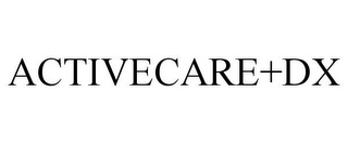 mark for ACTIVECARE+DX, trademark #85839233