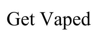 mark for GET VAPED, trademark #85839810