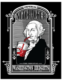 mark for IMPERIAL NUTCRACKER THE ORIGINAL WASHINGTON HEIGHTS DISTILLED SINCE 2000, trademark #85840033