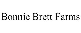mark for BONNIE BRETT FARMS, trademark #85841031