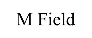 mark for M FIELD, trademark #85841112