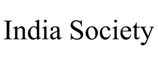 mark for INDIA SOCIETY, trademark #85841158