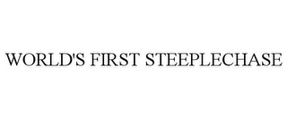 mark for WORLD'S FIRST STEEPLECHASE, trademark #85841159