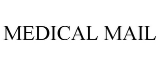 mark for MEDICAL MAIL, trademark #85841217