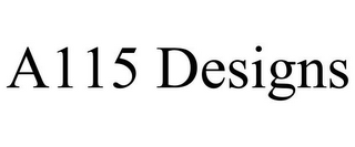 mark for A115 DESIGNS, trademark #85841219