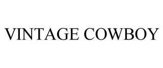 mark for VINTAGE COWBOY, trademark #85841249