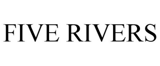 mark for FIVE RIVERS, trademark #85841575