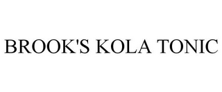 mark for BROOK'S KOLA TONIC, trademark #85841917