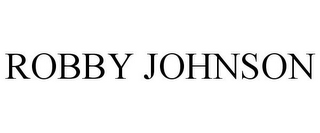 mark for ROBBY JOHNSON, trademark #85842025