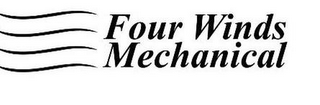 mark for FOUR WINDS MECHANICAL, trademark #85842150