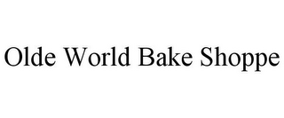 mark for OLDE WORLD BAKE SHOPPE, trademark #85842210
