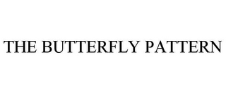 mark for THE BUTTERFLY PATTERN, trademark #85842979