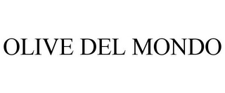 mark for OLIVE DEL MONDO, trademark #85843803