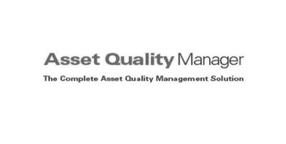 mark for ASSET QUALITY MANAGER THE COMPLETE ASSET QUALITY MANAGEMENT SOLUTION, trademark #85843930