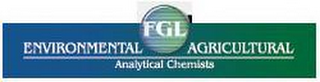 mark for FGL ENVIRONMENTAL AGRICULTURAL ANALYTICAL CHEMISTS, trademark #85843938