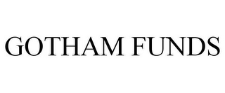 mark for GOTHAM FUNDS, trademark #85843985