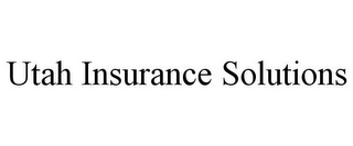 mark for UTAH INSURANCE SOLUTIONS, trademark #85844218