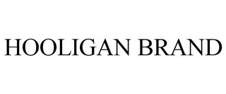 mark for HOOLIGAN BRAND, trademark #85844257