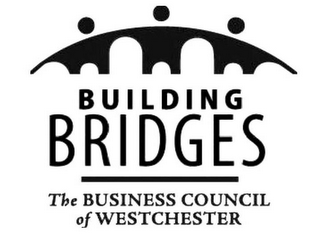 mark for BUILDING BRIDGES THE BUSINESS COUNCIL OF WESTCHESTER, trademark #85844568