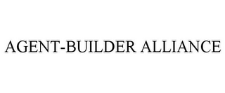 mark for AGENT-BUILDER ALLIANCE, trademark #85844899