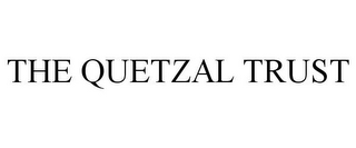 mark for THE QUETZAL TRUST, trademark #85845190