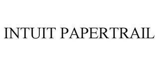mark for INTUIT PAPERTRAIL, trademark #85845231