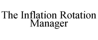 mark for THE INFLATION ROTATION MANAGER, trademark #85845234