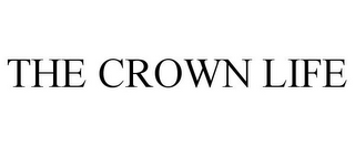 mark for THE CROWN LIFE, trademark #85846252