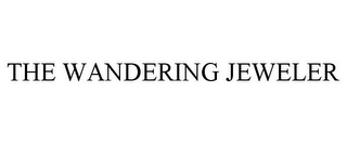 mark for THE WANDERING JEWELER, trademark #85846390