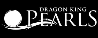 mark for DRAGON KING PEARLS, trademark #85846655
