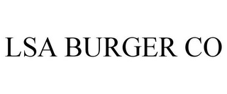 mark for LSA BURGER CO, trademark #85846918