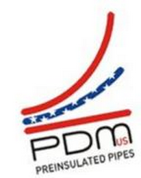 mark for PDM US PREINSULATED PIPES, trademark #85847154