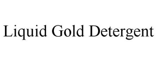 mark for LIQUID GOLD DETERGENT, trademark #85847338