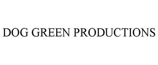 mark for DOG GREEN PRODUCTIONS, trademark #85847369